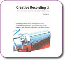 Creative Recording 2 Mics and Acoustics by Paul White Paperback