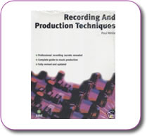 Recording and Production Techniques by Paul White Paperback